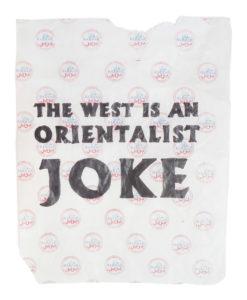 The West is an Orientalist Joke - Riiko Sakkinen