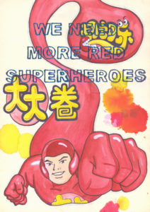 We Need More Red Superheroes - Riiko Sakkinen